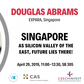 "29. 4. 2019: Lecture ""Singapore as a Silicon Valley of the East"""