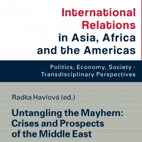 Nová kniha: Untangling the Mayhem: Crises and Prospects of the Middle East